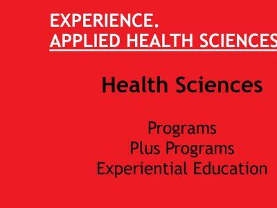 Experience. Applied Health Sciences. Health Sciences Slide