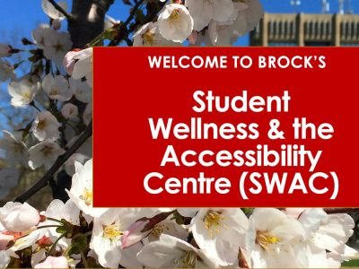 Welcome to Brock's Student Wellness and Accessibility Centre (SWAC)