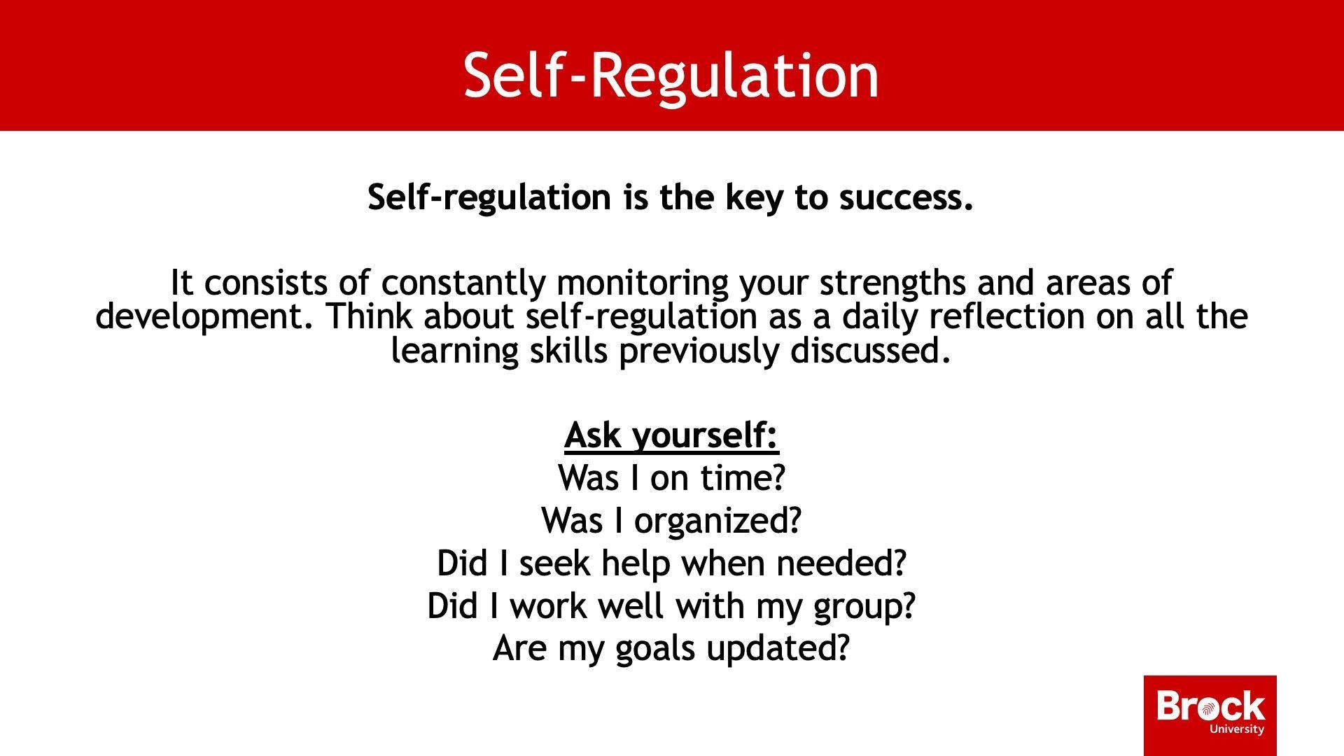 Self-regulation, continued