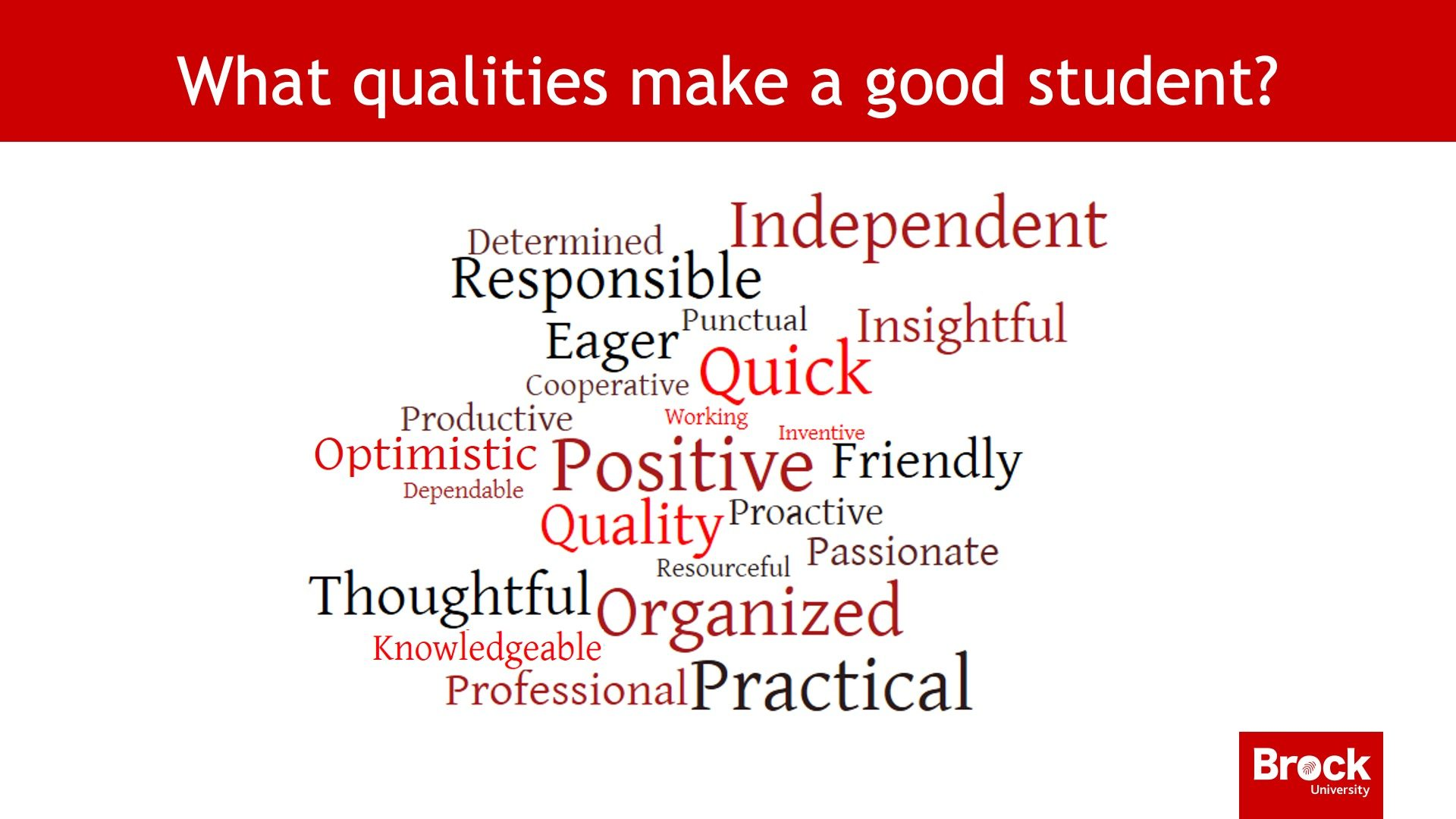 What qualities make a good student?