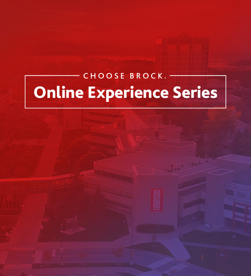 Choose Brock. Online Experience Series