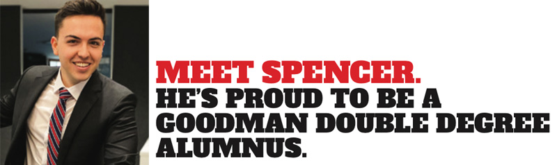 Meet Spencer. He's proud to be a Goodman Double Degree alumnus.